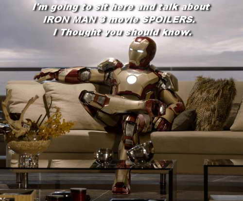 IRON MAN 3 movie spoiler discussion about Mandarin, Rescue and More